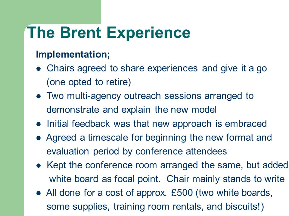 The Brent Experience Implementation;