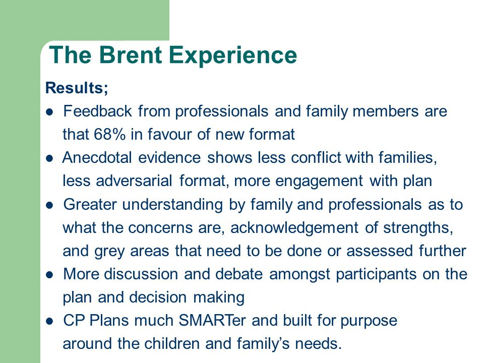 The Brent Experience Results;