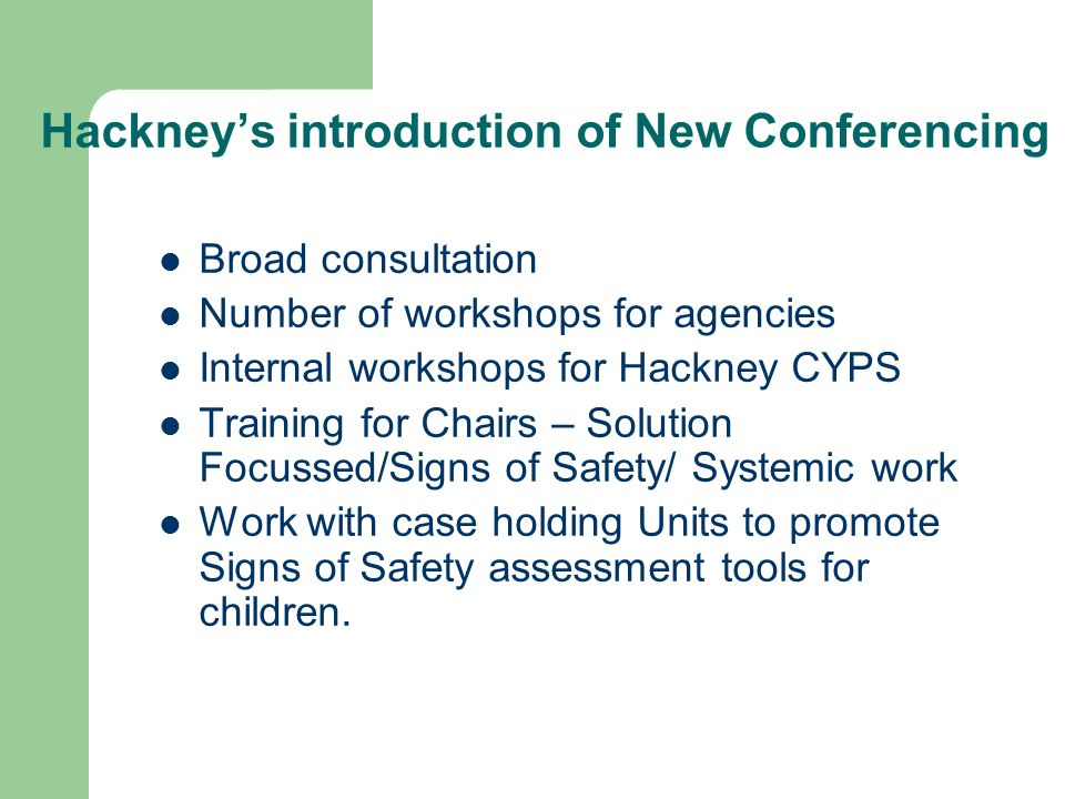 Hackney's introduction of New Conferencing