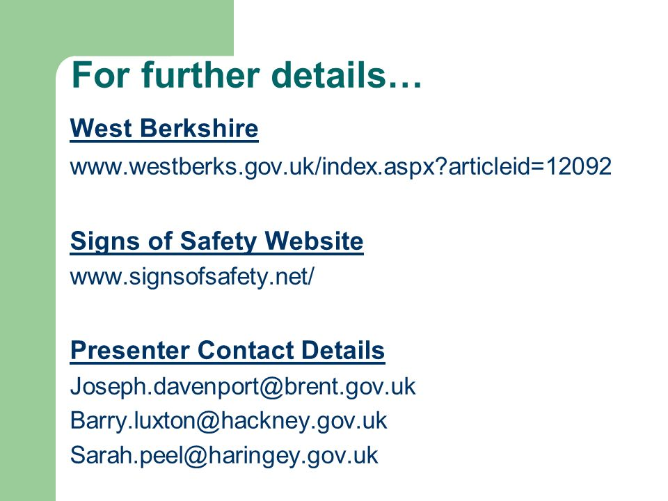 For further details… West Berkshire Signs of Safety Website