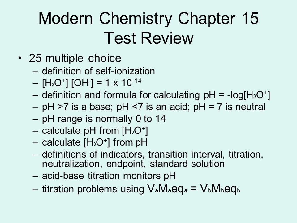 modern chemistry chapter 15 vocabulary Chapter 14: ions and colligative properties chapter 15: acids and bases  chapter 16: acid-base titration and ph chapter 17: reaction energy and  reaction.