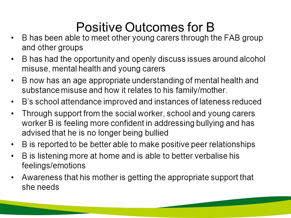 Positive Outcomes for B