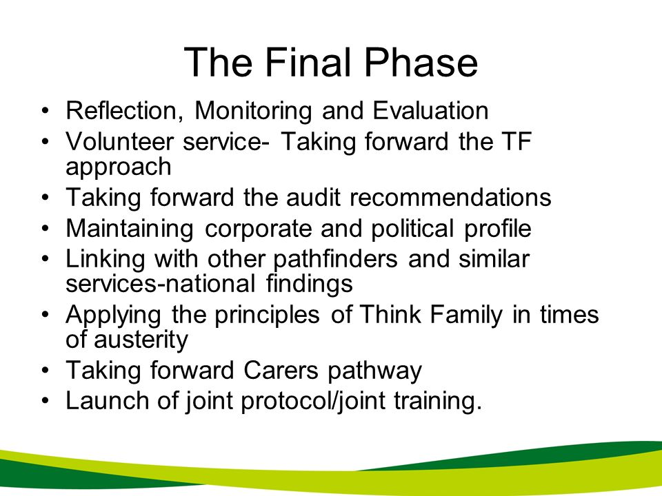 The Final Phase Reflection, Monitoring and Evaluation