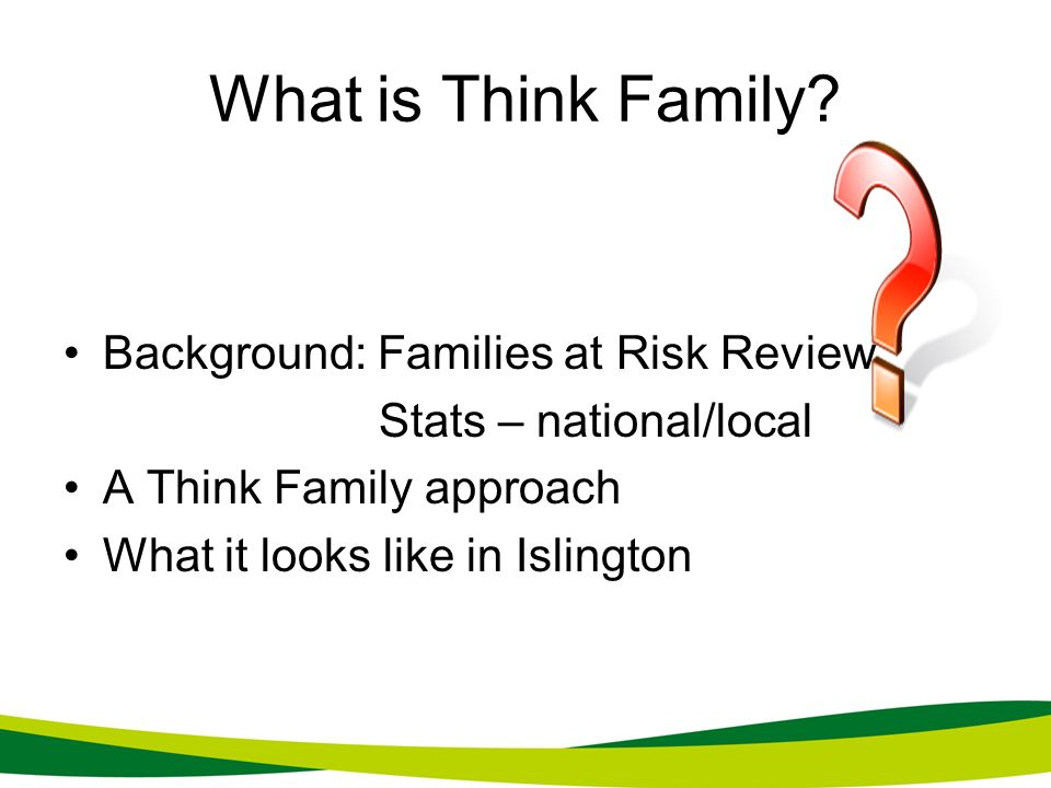 What is Think Family Background: Families at Risk Review