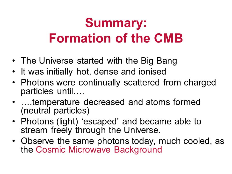 Summary: Formation of the CMB