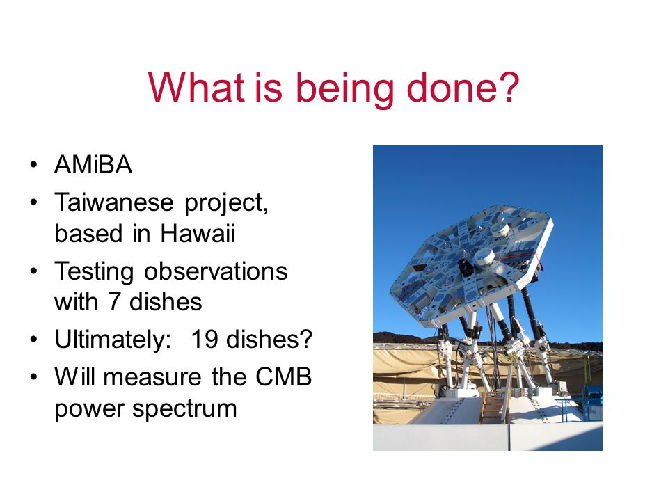 What is being done AMiBA Taiwanese project, based in Hawaii