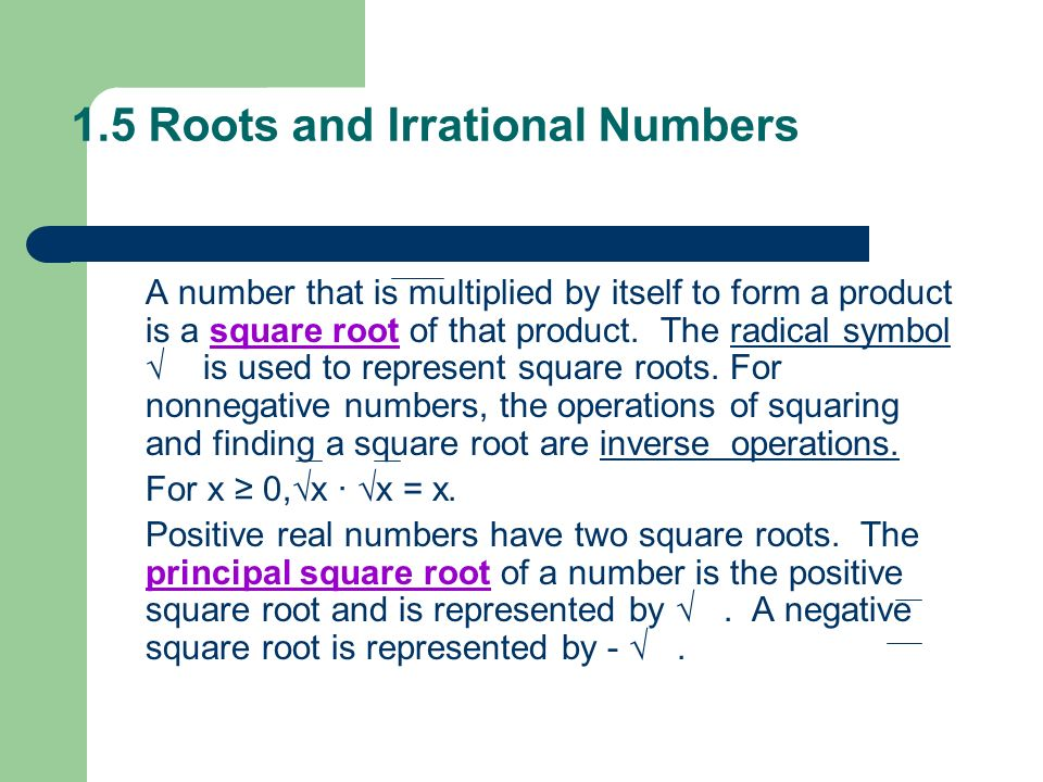 1.5 Roots and Irrational Numbers