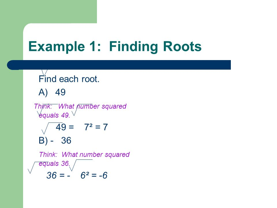 Example 1: Finding Roots