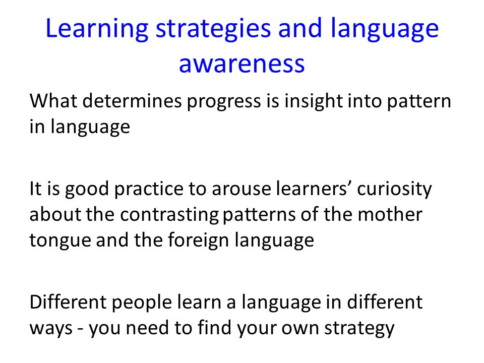 Learning strategies and language awareness
