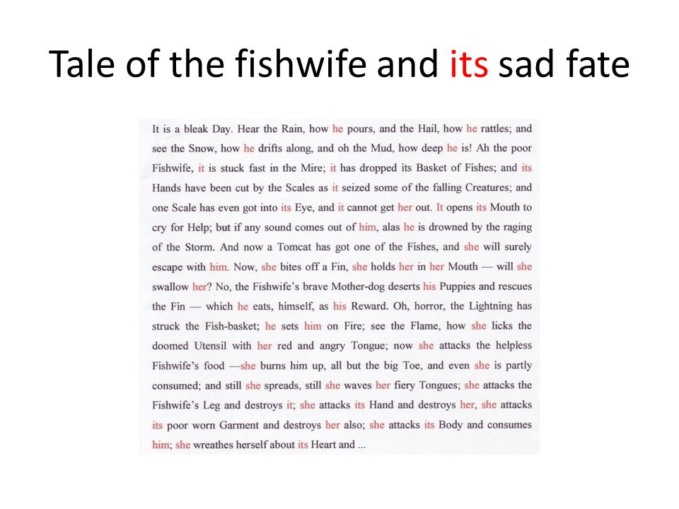 Tale of the fishwife and its sad fate