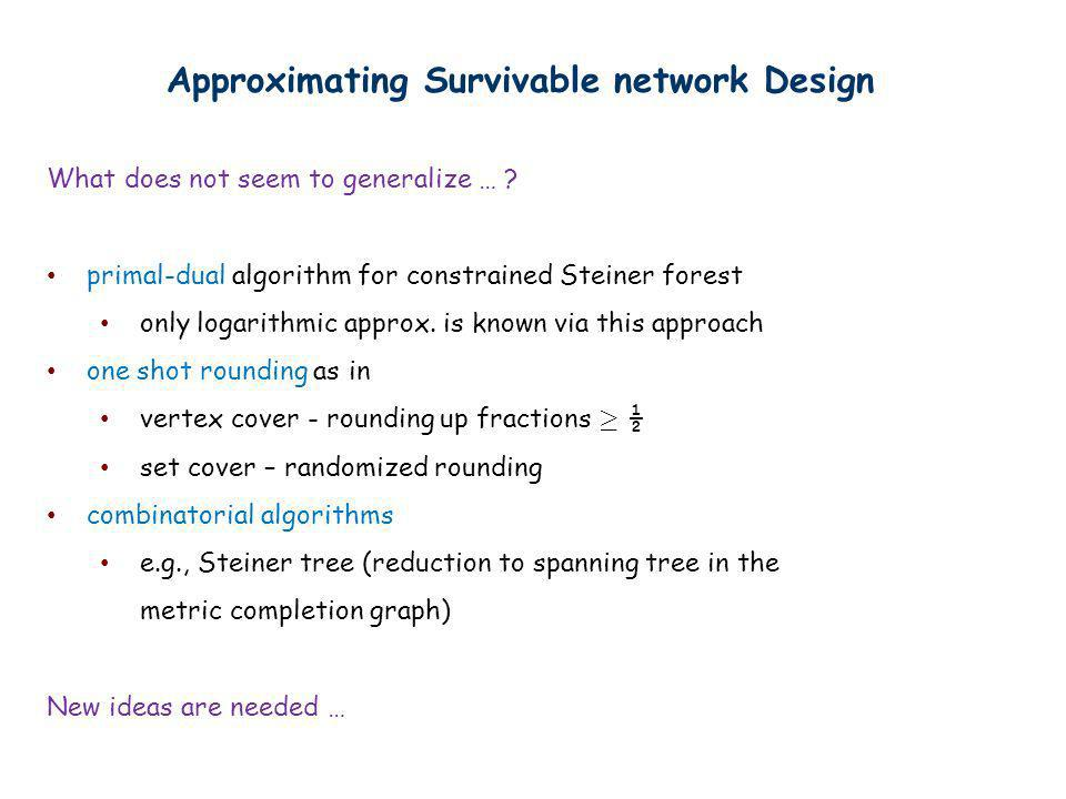 Approximating Survivable network Design