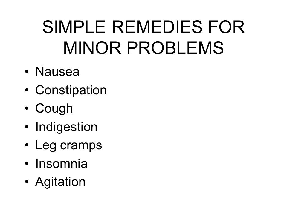 SIMPLE REMEDIES FOR MINOR PROBLEMS