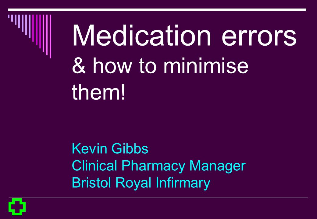 Medication error presentation