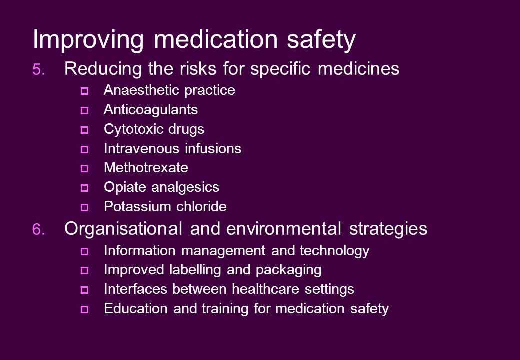Improving medication safety