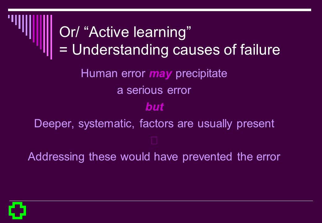 Or/ Active learning = Understanding causes of failure