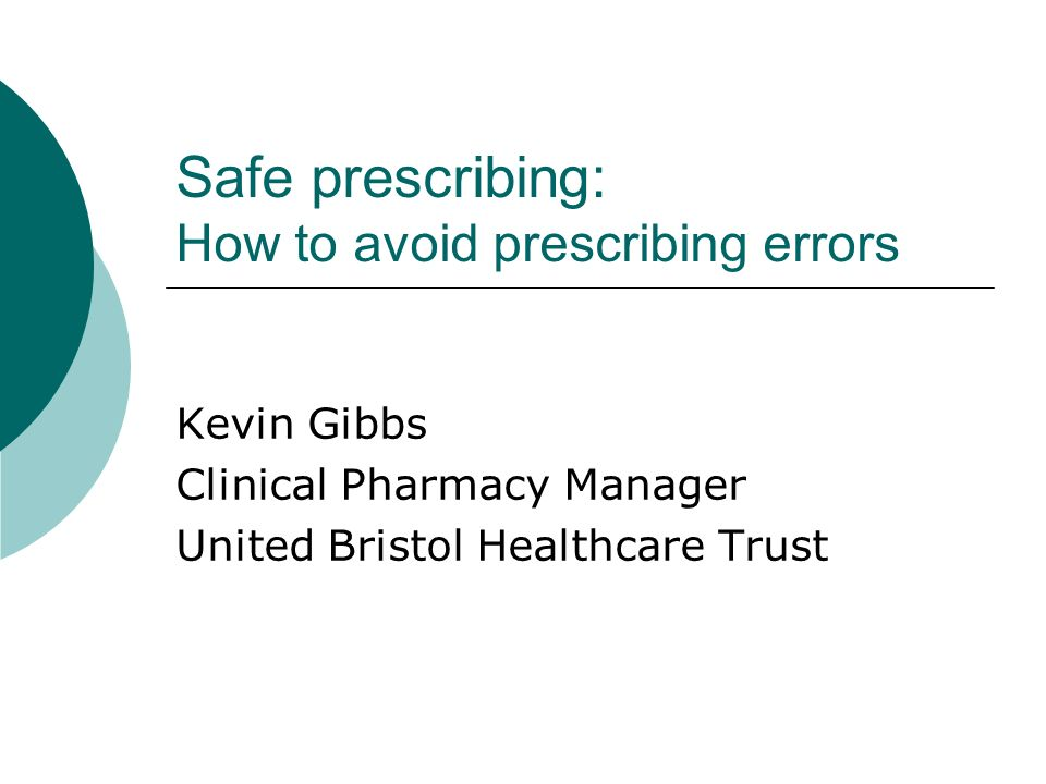 Safe prescribing: How to avoid prescribing errors