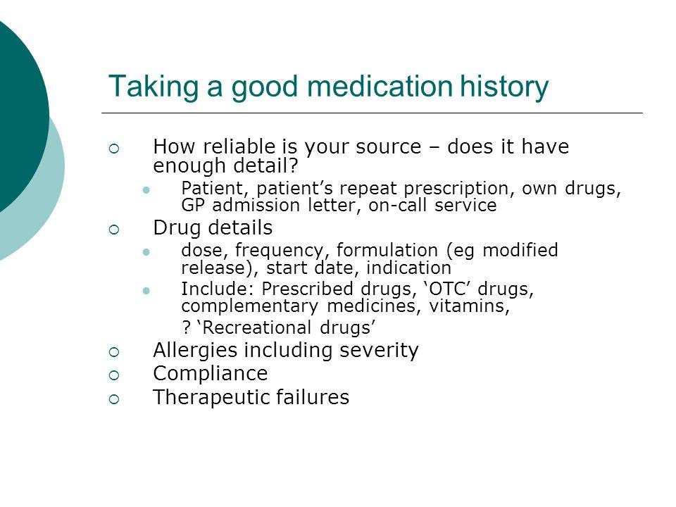 Taking a good medication history