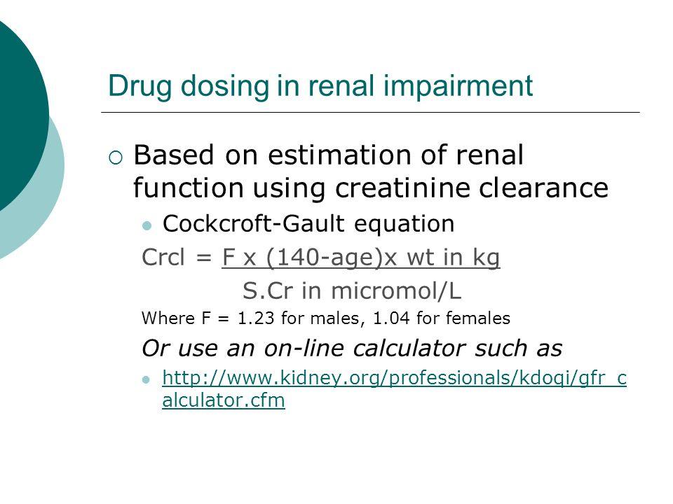 Drug dosing in renal impairment