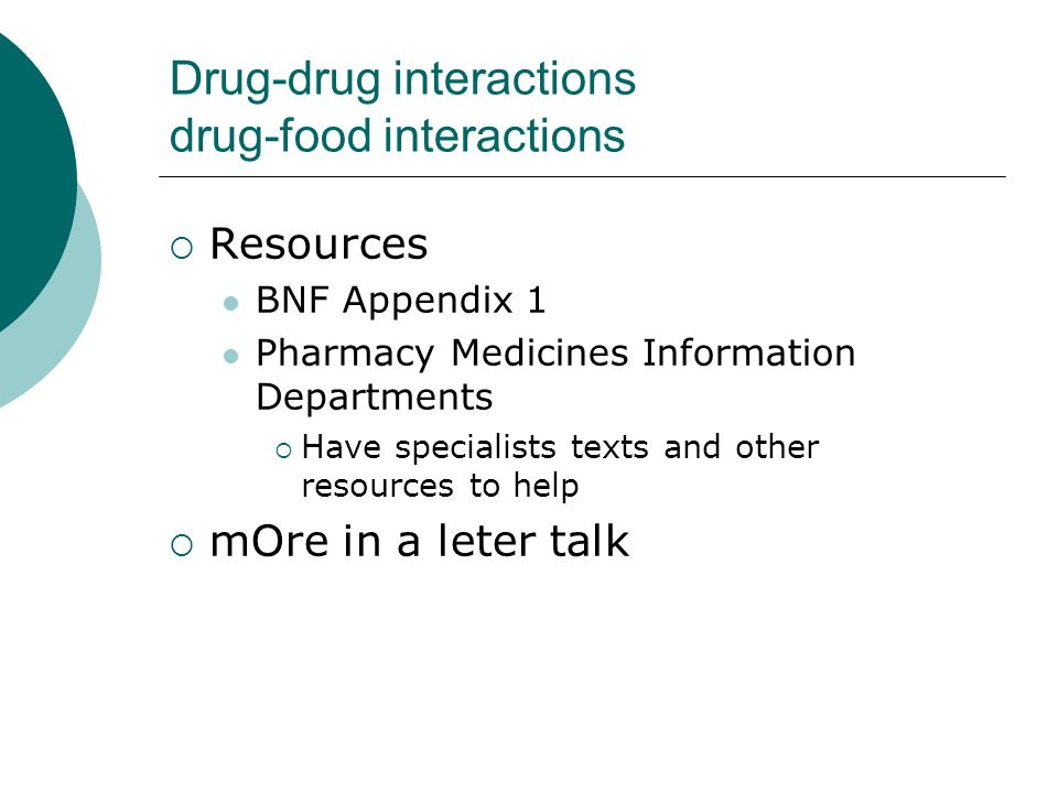 Drug-drug interactions drug-food interactions