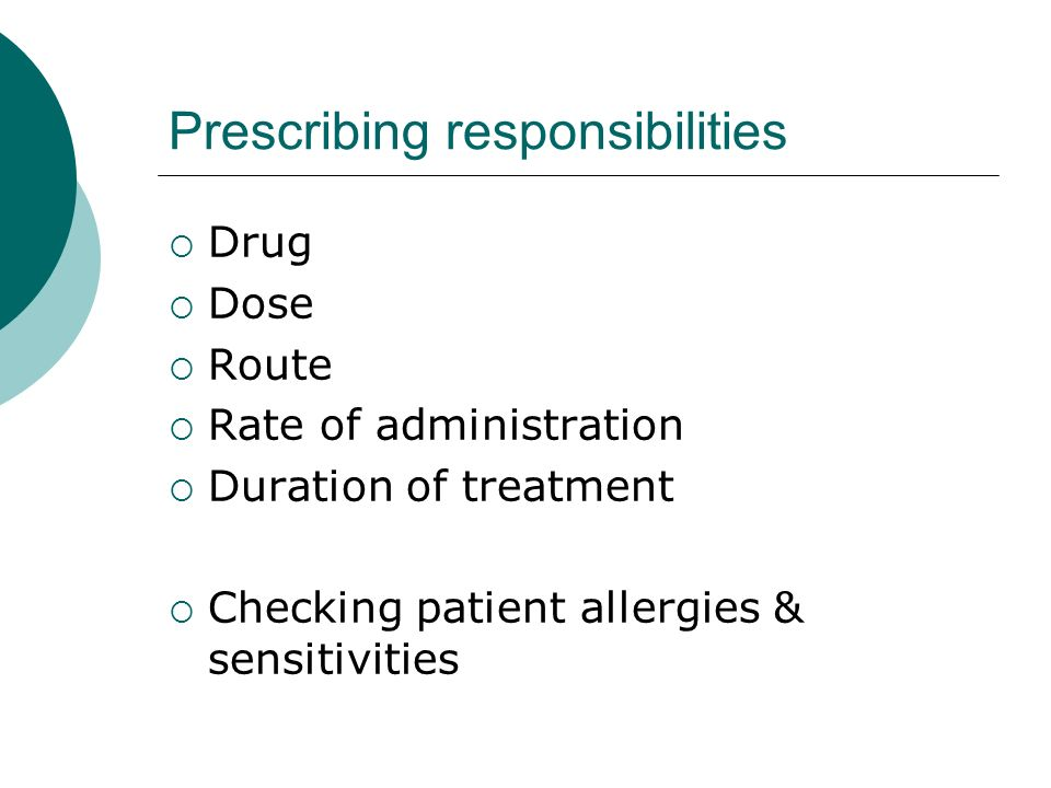 Prescribing responsibilities