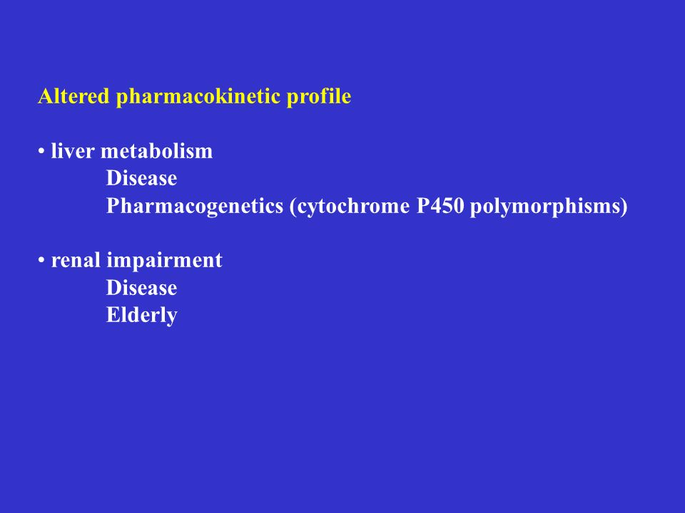 Altered pharmacokinetic profile