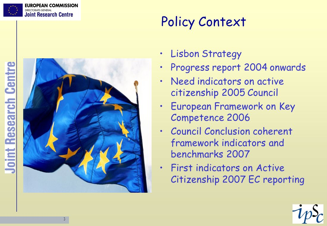Policy Context Lisbon Strategy Progress report 2004 onwards
