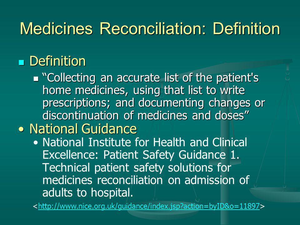 Medicines Reconciliation: Definition
