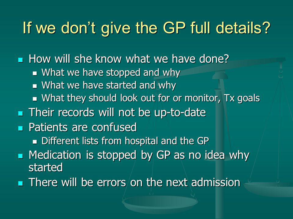 If we don't give the GP full details