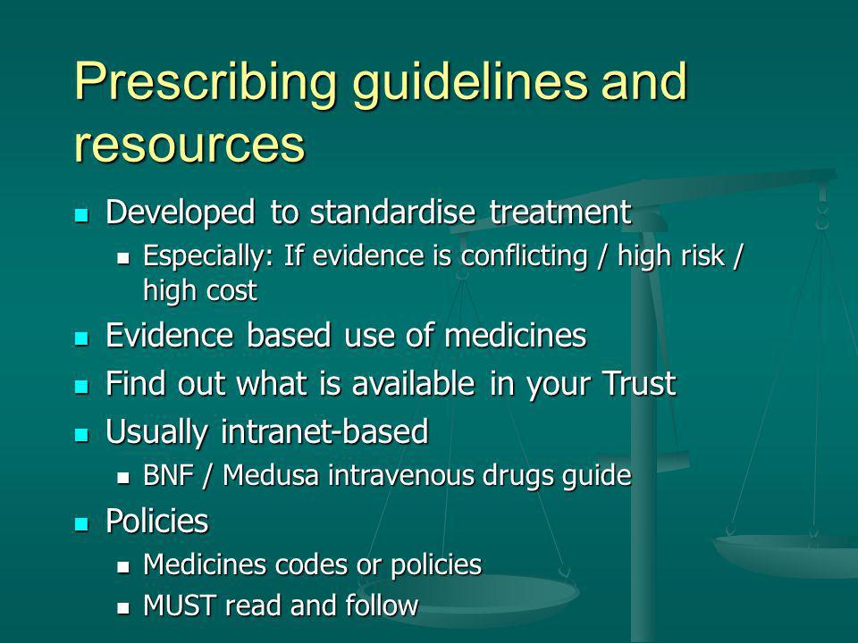 Prescribing guidelines and resources