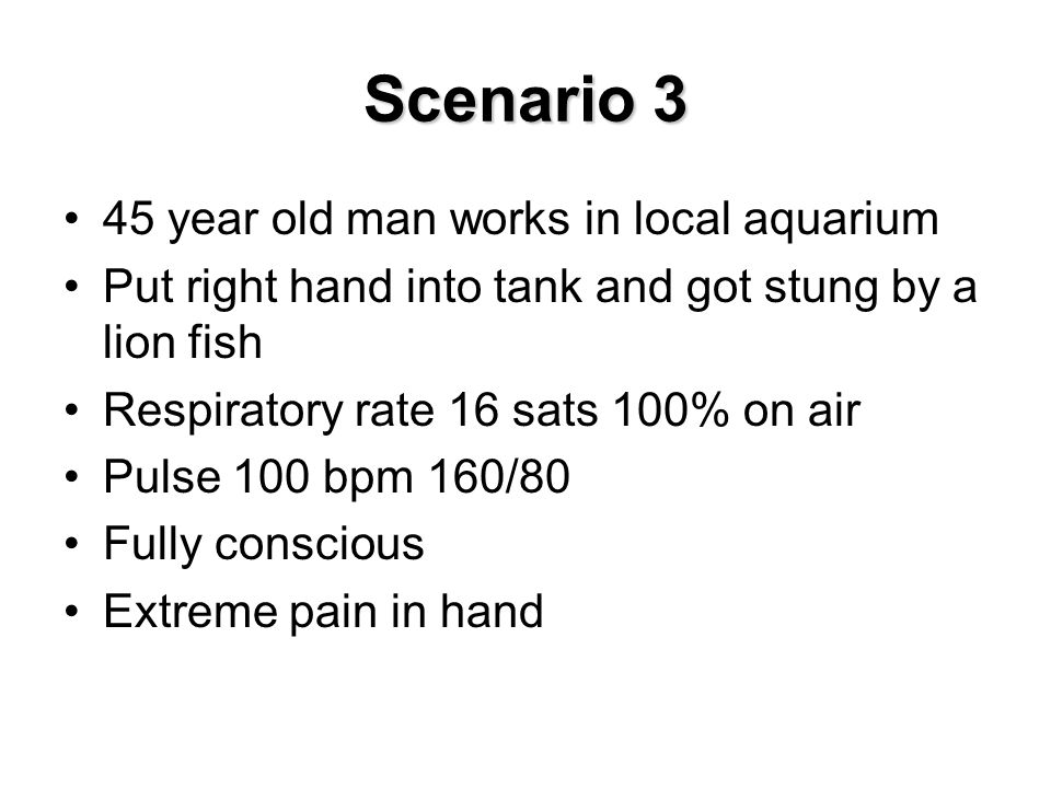 Scenario 3 45 year old man works in local aquarium