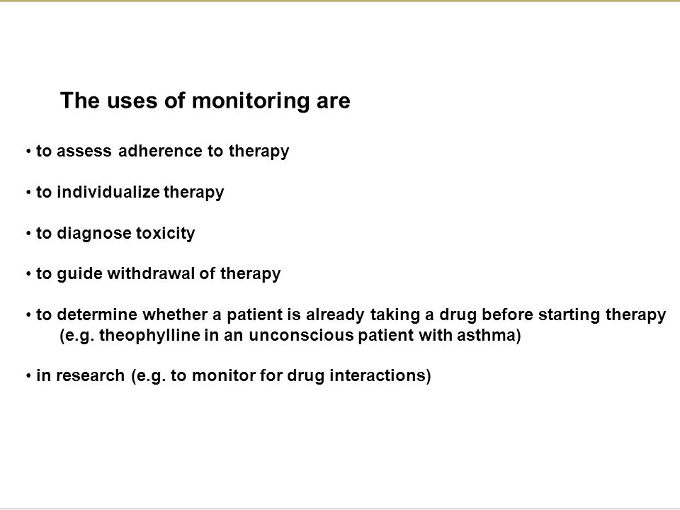 The uses of monitoring are