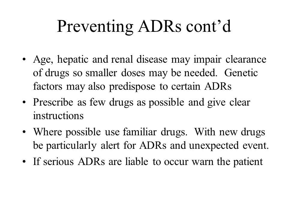 Preventing ADRs cont'd