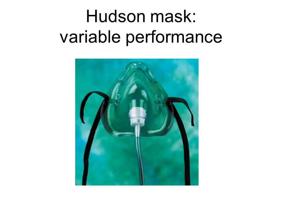 Hudson mask: variable performance