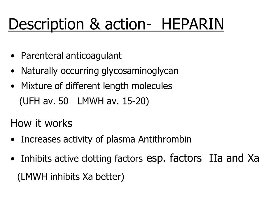 Description & action- HEPARIN