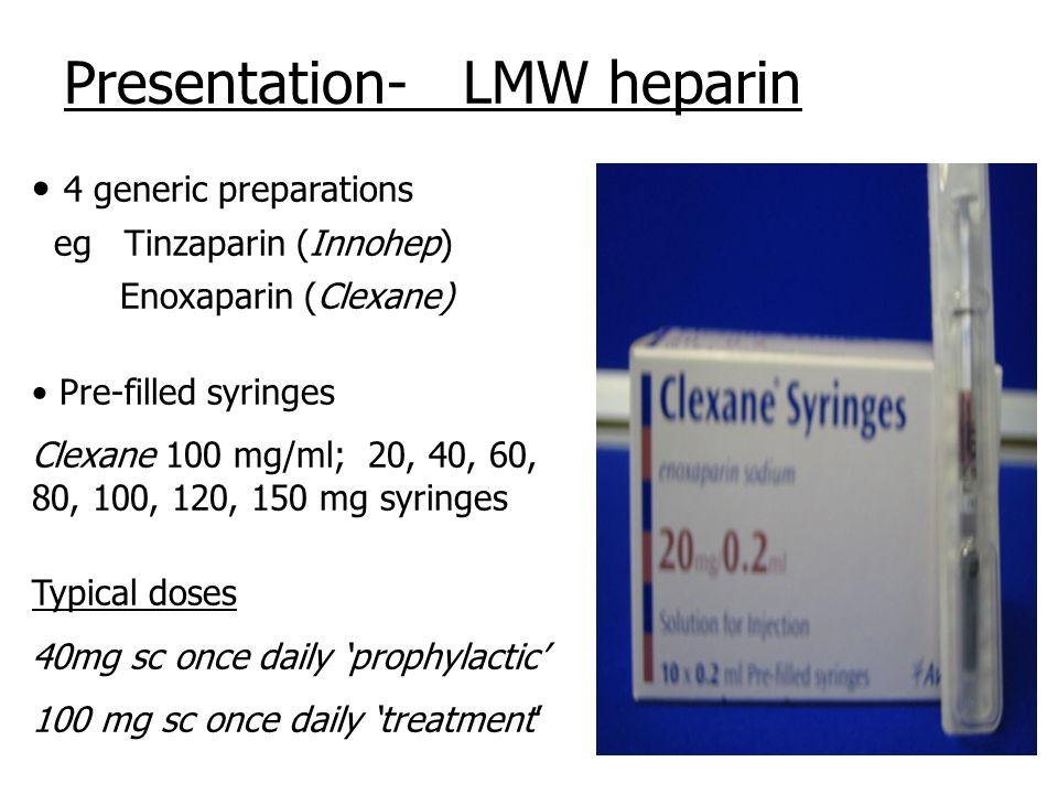 Presentation- LMW heparin