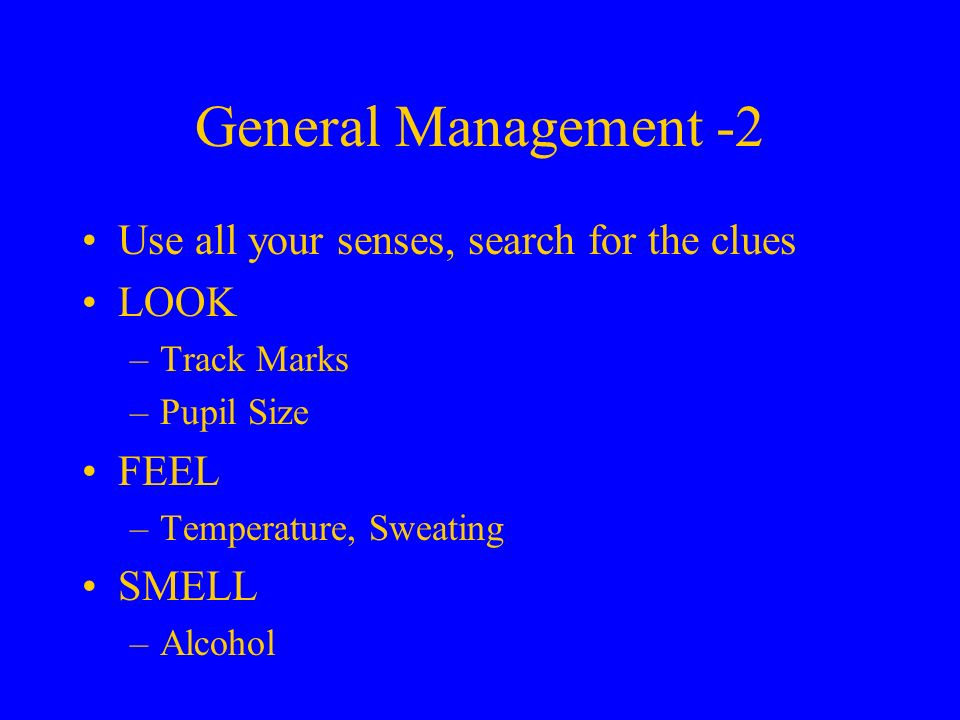 General Management -2 Use all your senses, search for the clues LOOK