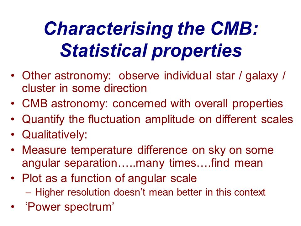 Characterising the CMB: Statistical properties