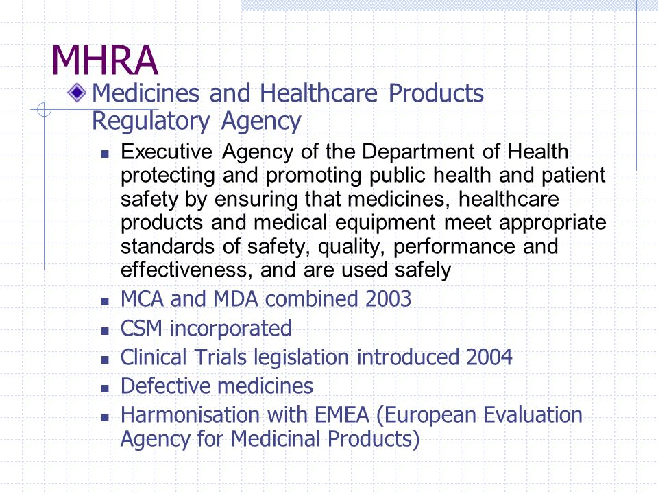 MHRA Medicines and Healthcare Products Regulatory Agency