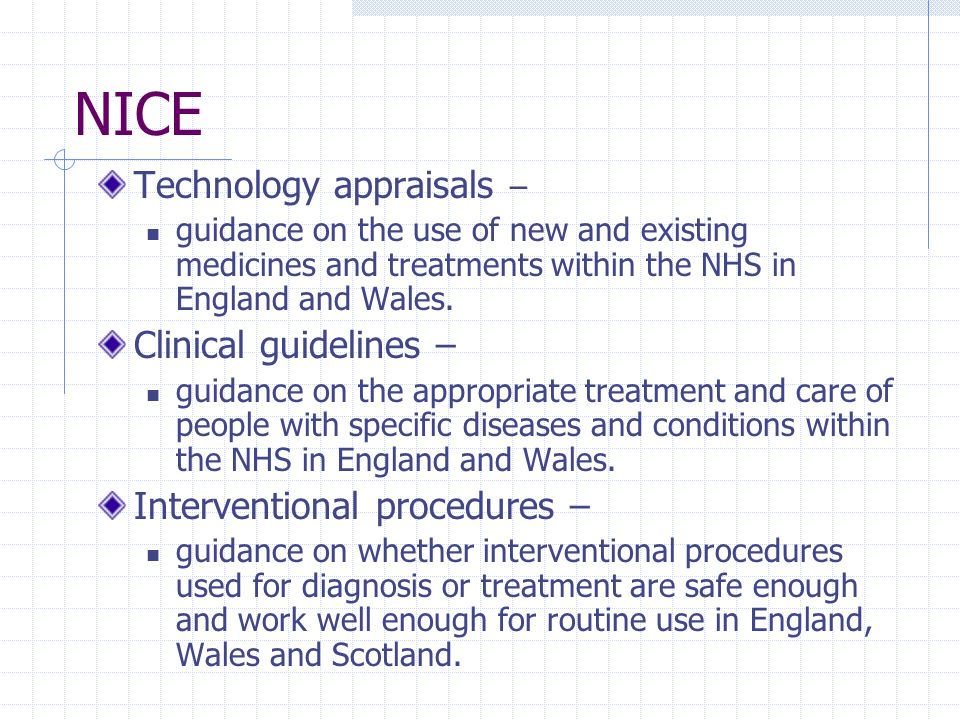 NICE Technology appraisals – Clinical guidelines –