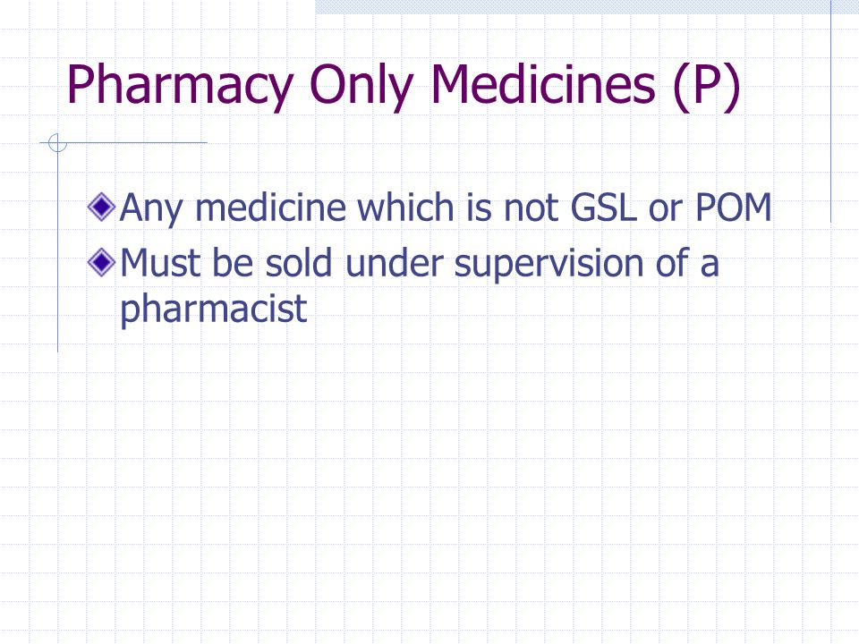 Pharmacy Only Medicines (P)