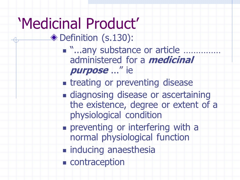 'Medicinal Product' Definition (s.130):