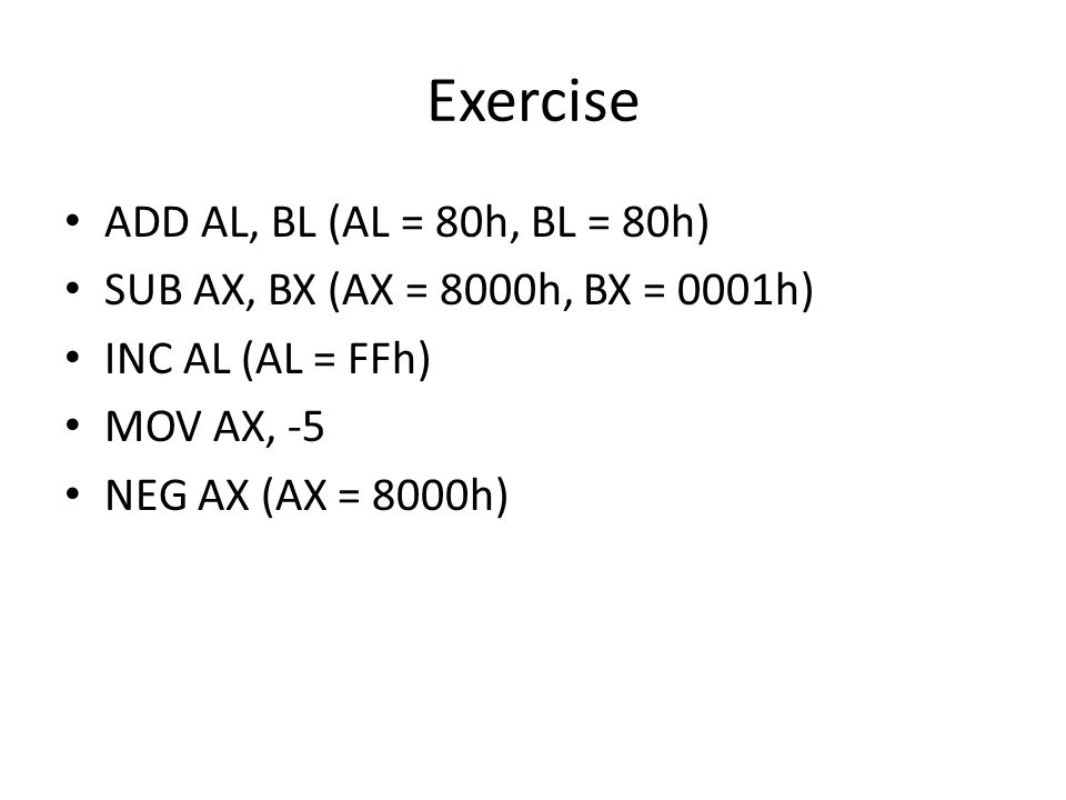 Exercise ADD AL, BL (AL = 80h, BL = 80h)