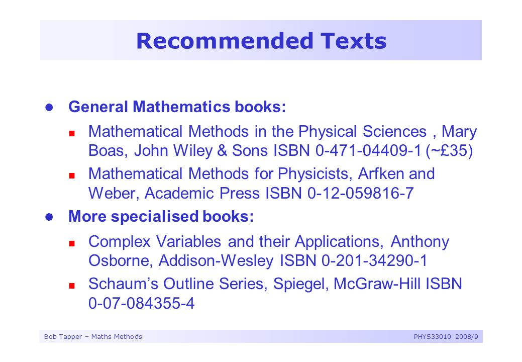Recommended Texts General Mathematics books: