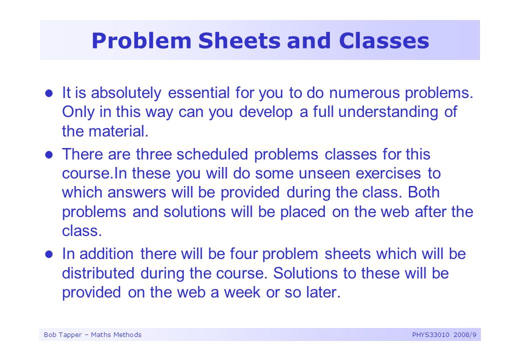 Problem Sheets and Classes