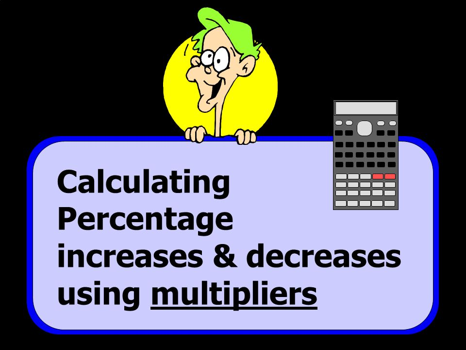 how to find the multiplier of a percentage decrease