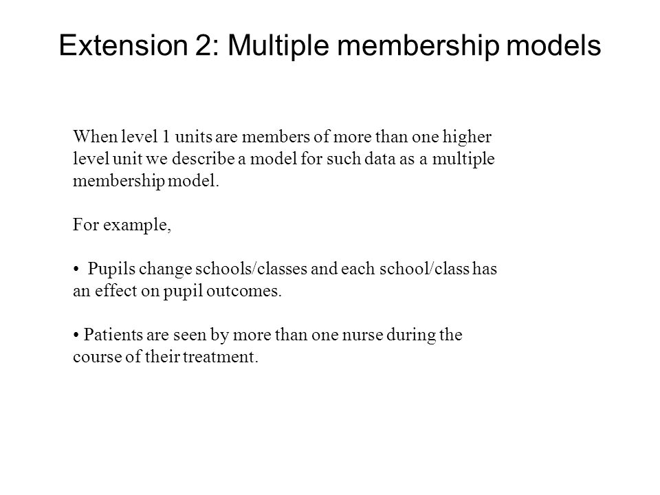 Extension 2: Multiple membership models
