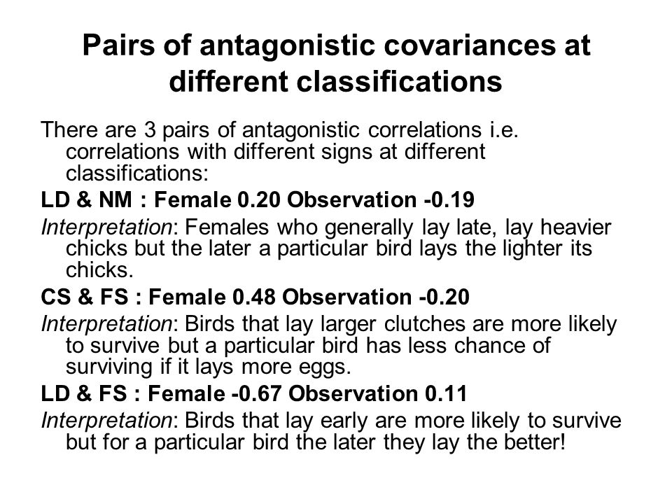 Pairs of antagonistic covariances at different classifications