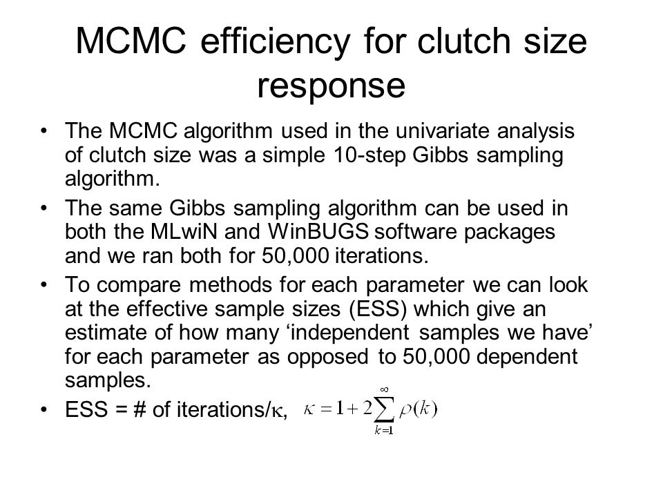 MCMC efficiency for clutch size response