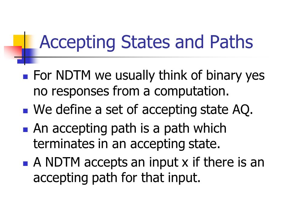 Accepting States and Paths