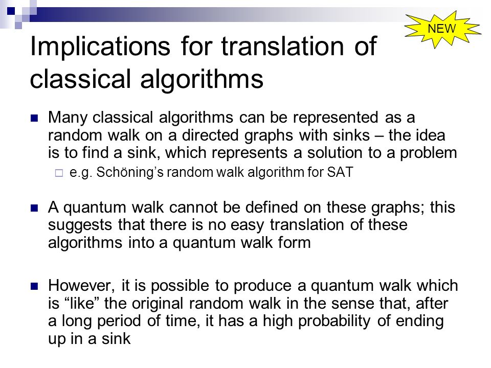 Implications for translation of classical algorithms